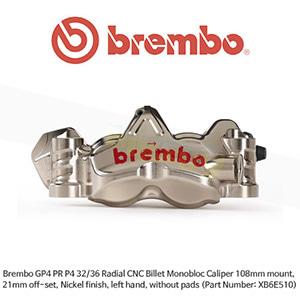 브렘보 GP4 PR P4 32/36 래디얼 CNC 빌렛 모노블로크 캘리퍼 108mm 마운트, 21mm 오프셋, 니켈 마감, 좌측용, 패드 미포함 XB6E510