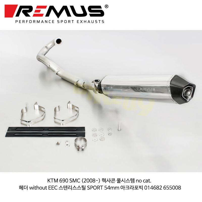 레무스 코리아 머플러 KTM 690 SMC (2008-) 헥사콘 풀시스템 no cat. 헤더 without EEC 스텐리스스틸 SPORT 54mm 아크라포빅 014682 655008