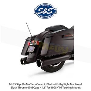 """S&S 에스엔에스 머플러 Mk45 슬립온 할리데이비슨 투어링(95-16) 모델용 세라믹 블랙 하이라이트 처리된 블랙 스러스터 엔드캡 - 4.5"""""""