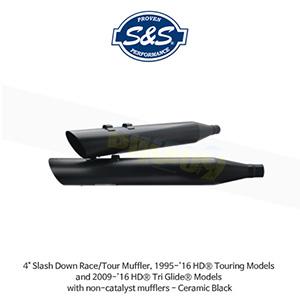 """S&S 에스엔에스 머플러 할리데이비슨 투어링(95-16)/트리글라이드(09-16) 모델용 비촉매 머플러 4"""" 슬래쉬 다운 레이스/투어 머플러 - 세라믹 블랙"""